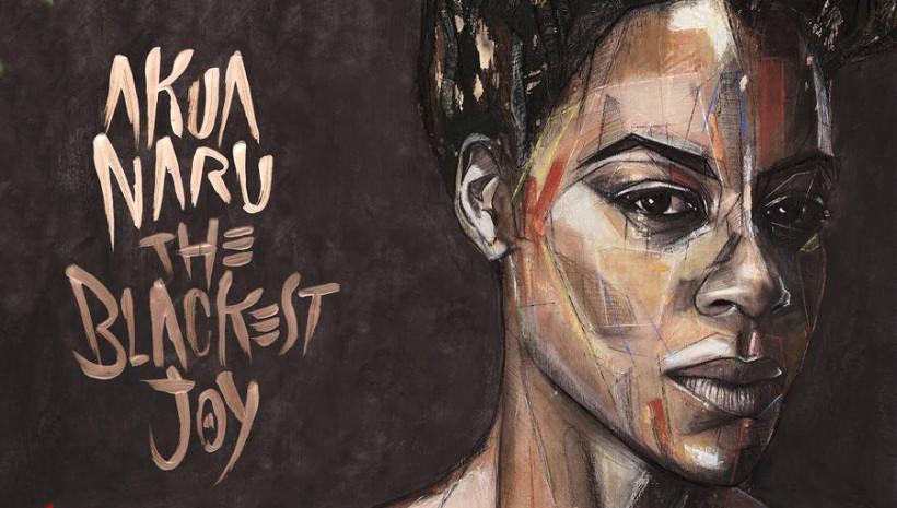 Akua-Naru-The-Blackest-Joy